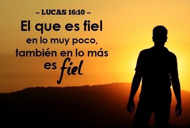 Lucas 16-10 reflexiones