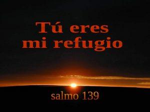 salmo-139-t-eres-mi-refugio-1-728