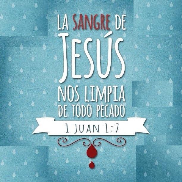 La sangre de Jesus te limpia de todo pecado - reflexiones cristianas