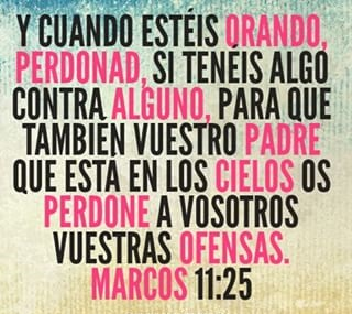 Marcos 11-25 - Pensamiento del dia