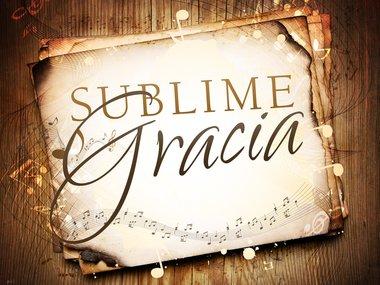 sublime gracia