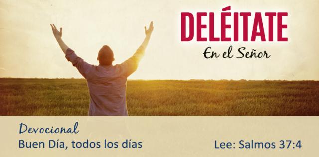 DELEITATE EN EL SENOR