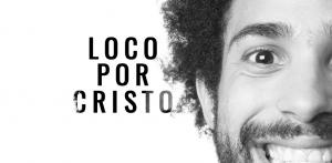 loco-por-cristo1