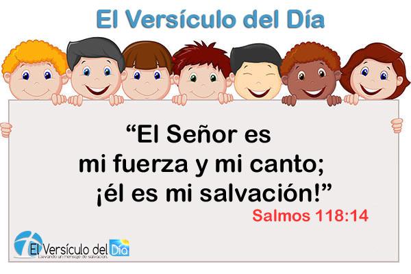 08-El versiculo del dia - Salmos 118-14